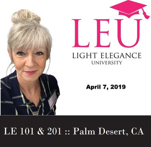 Light Elegance Class - 101 & 201 Full Day of Education - February 25th