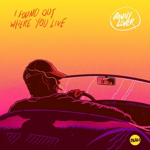 Danny Lover - I Found Out Where You Live EP-Blah Records