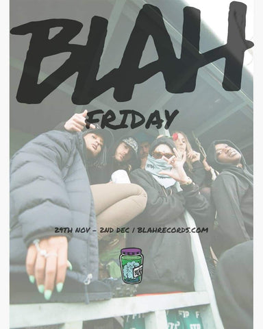 Blahk Friday Sale Now On-Blah Records