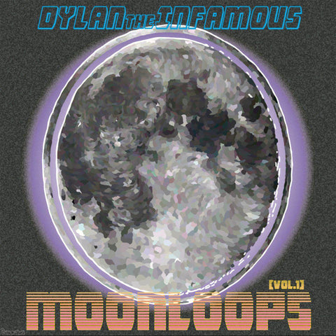dylantheinfamous - moonloops [vol. 1]-Blah Records