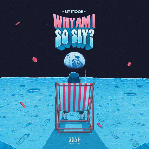 Sly Moon - Why Am I So Sly? (Stream)-Blah Records