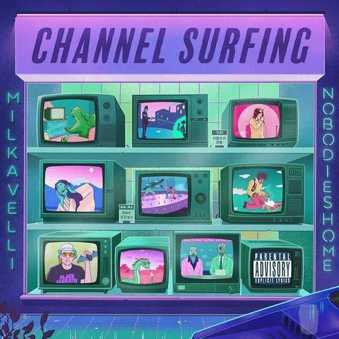 Milkavelli 'Channel Surfing' (Digital)-Blah Records-Digital-DIG00066-Blah Records