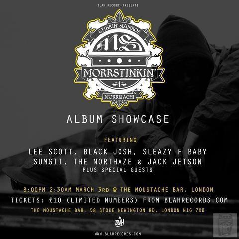 SOLD OUT - Blah Records Presents: 'Morrstinkin' London Showcase ft Stinkin Slumrok x Morriarchi x Lee Scott x Black Josh x Sleazy F Baby x Sumgii + Special guests-Blah Records-Events--Blah Records