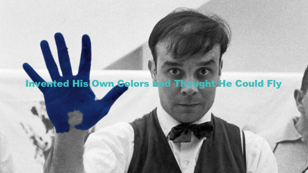 Yves Klein Invented His Own Colors and Thought He Could Fly