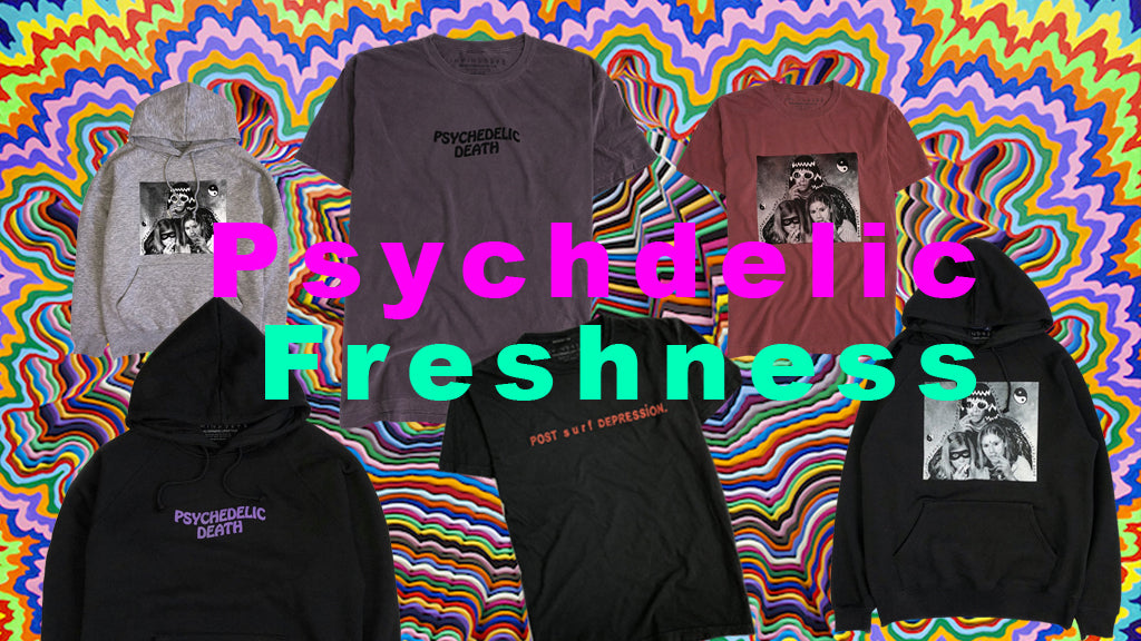 Psychedelic Freshness NOW ONLINE