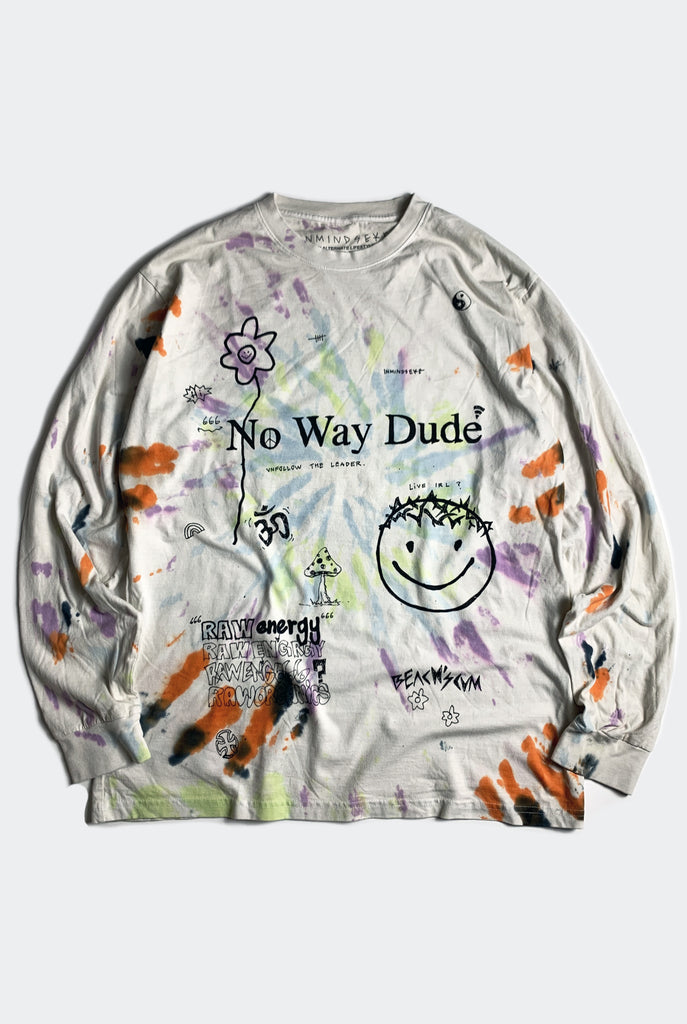 NO WAY DUDE L/S TEE / TIE DYE
