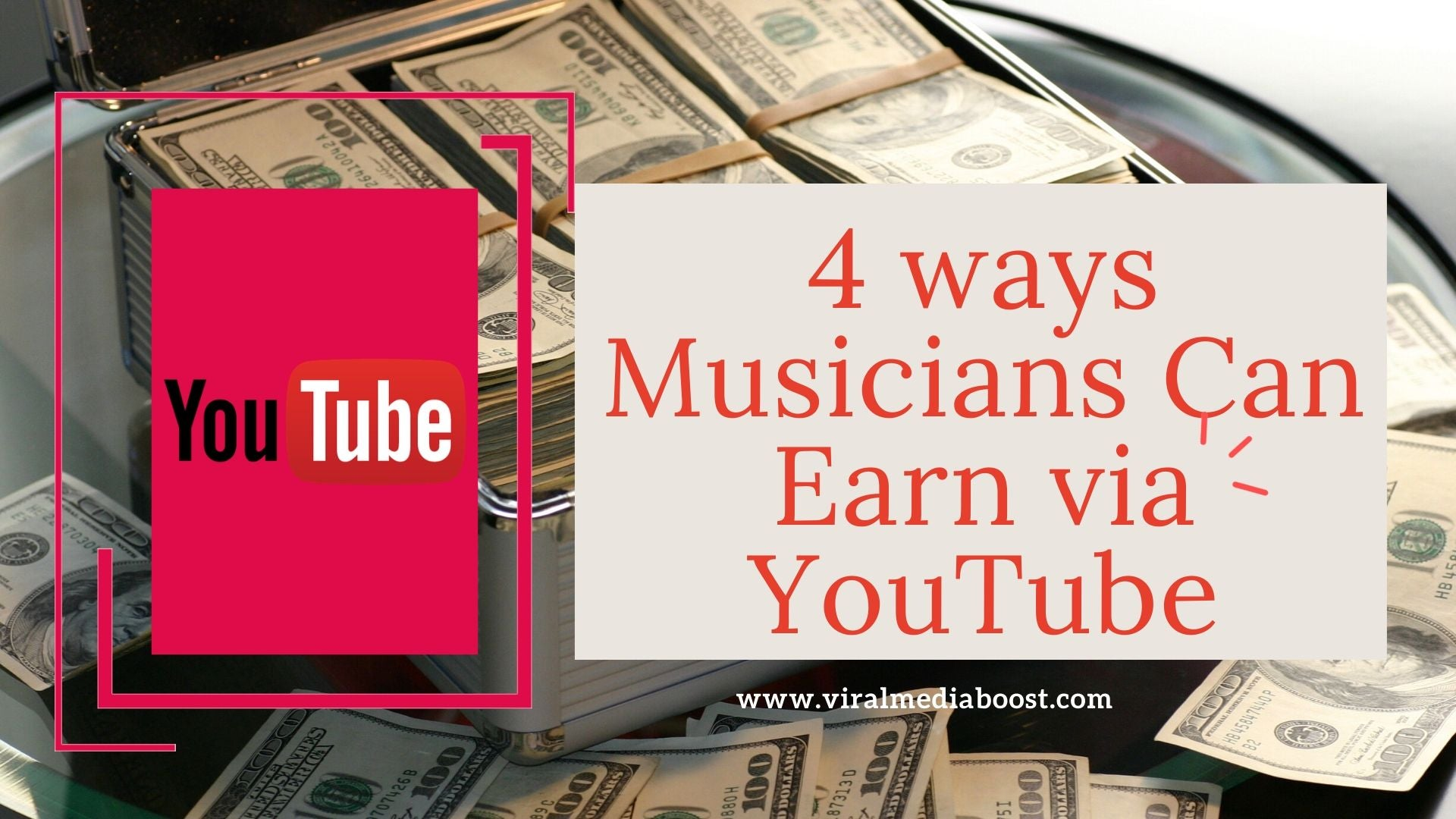 4 Ways Musicians can Earn via YouTube