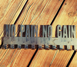 """No Pain No Gain"" Medal Display Hanger - Hand Crafted - Made in USA - FAST & FREE Shipping!"