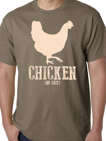Chicken (No Shit) Shirt