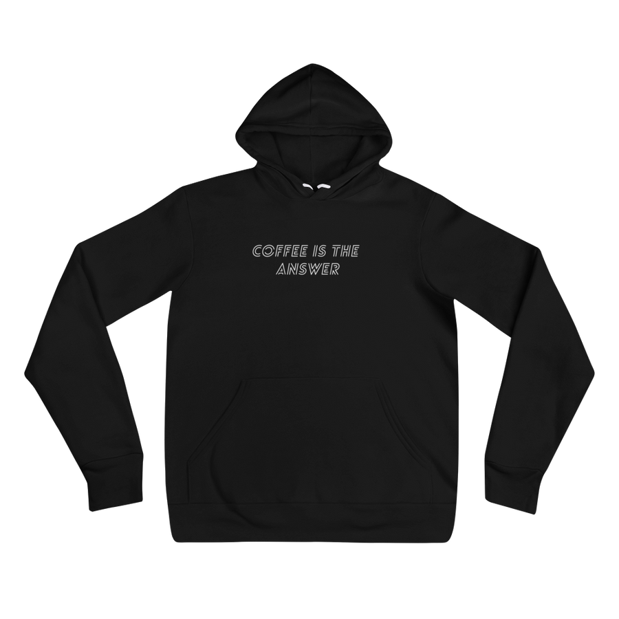 Coffee is the answer hoodie
