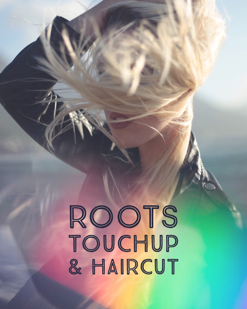 Roots Touchup & Haircut