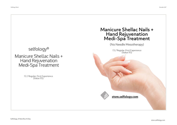 Manicure Shellac Nails +  Hand Rejuvenation  Medi-Spa Treatment (No Needle Mesotherapy)
