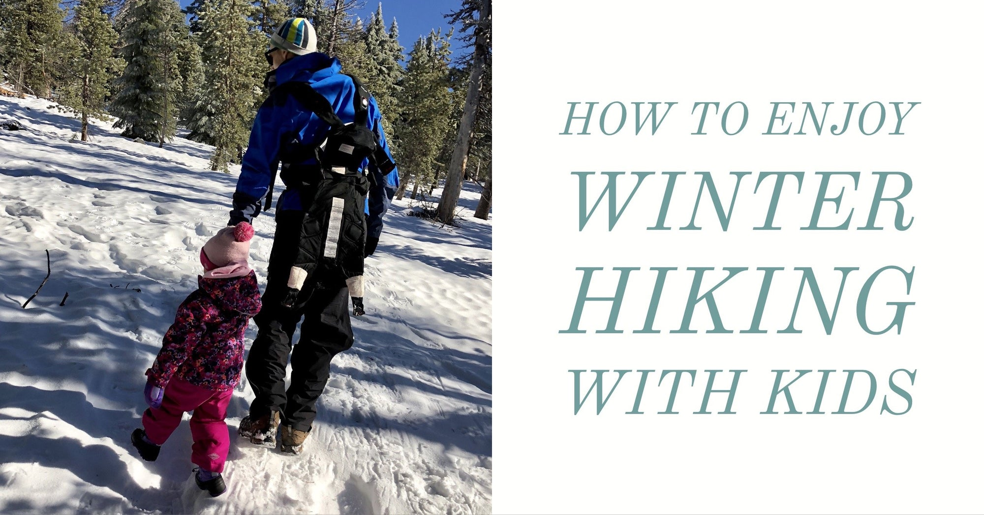 How to enjoy winter hiking with kids. I'd hike that is sharing 5 great tips on how to enjoy winter hikes with kids rather than dread them. Visit idhikethat.com and start planning your next family adventure.