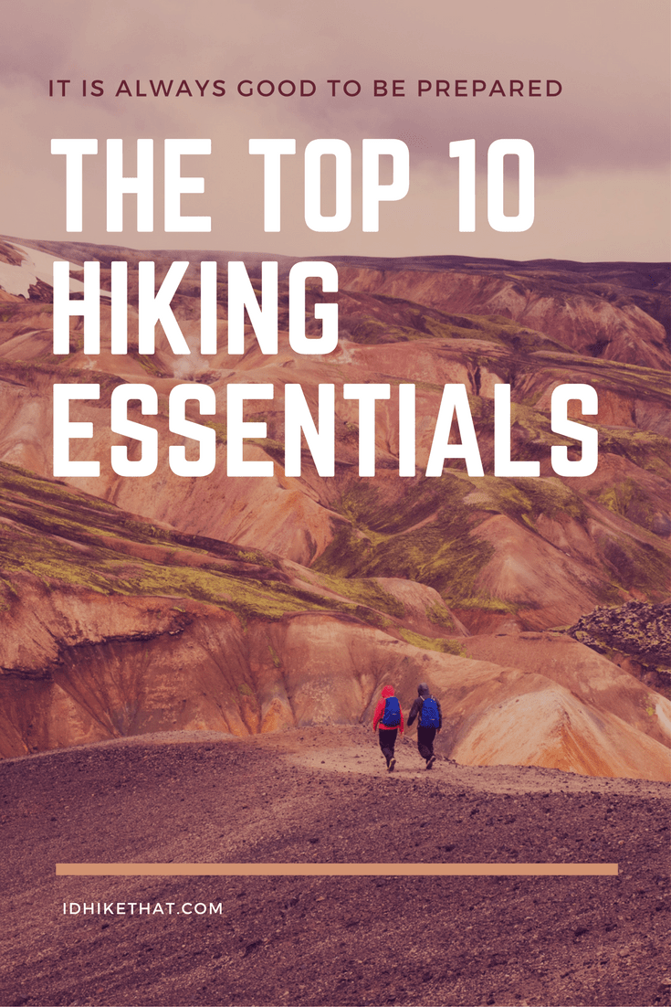 The ultimate list of top 10 Hiking essentials