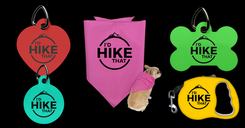 I'd Hike That pet products. Dog tags, bandannas, Retractable leashes and dog bowls