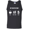 Apparel 100% Cotton Tank Top / Black / Small My Plan for Today - Tank Top