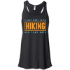 Apparel Bella+Canvas Juniors Flowy Racerback Tank / Black / Small I Just Want to go Hiking and Take Naps! Flowy Tank