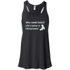Apparel Bella+Canvas Juniors Flowy Racerback Tank / Black / Small Who Needs Heels? Life's Better in Hiking Boots!
