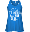 Apparel Bella Women's Flowy Tank / True Royal / S It's Another Half Mile