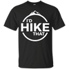Apparel Custom Ultra Cotton T-Shirt / Black / Small I'd Hike That! Basic Tee