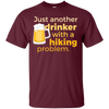 Apparel Custom Ultra Cotton T-Shirt / Maroon / Small Just another beer drinker... DO NOT TOUCH