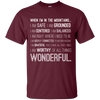 Apparel Custom Ultra Cotton T-Shirt / Maroon / Small When I'm in the Mountains...(Front) - Basic Tee