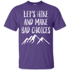 Apparel Custom Ultra Cotton T-Shirt / Purple / Small Let's Hike and Make Bad Choices! Basic Tee