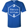 Apparel Custom Ultra Cotton T-Shirt / Royal / Small Hike Now, Beer Later! Basic Tee