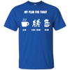 Apparel Custom Ultra Cotton T-Shirt / Royal / Small My Plan for Today - Basic Tee