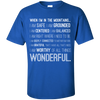 Apparel Custom Ultra Cotton T-Shirt / Royal / Small When I'm in the Mountains...(Front) - Basic Tee