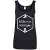 Apparel Ladies' 100% Ringspun Cotton Tank Top / Black / Small Hike Now, Beer Later! Cotton Tank Top