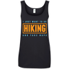 Apparel Ladies' 100% Ringspun Cotton Tank Top / Black / Small I Just Want to go Hiking and Take Naps! Cotton Tank Top