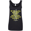 Apparel Ladies' 100% Ringspun Cotton Tank Top / Black / Small Of the Paths You Take in Life... Cotton Tank Top