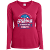 Apparel Ladies Long Sleeve Performance Vneck Tee / Pink Raspberry / Small I Go Hiking to Burn off the Crazy!! Long Sleeve