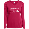 Apparel Ladies Long Sleeve Performance Vneck Tee / Pink Raspberry / Small I'm Kinda Hard to Get! Long Sleeve