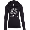 Apparel Ladies LS T-Shirt Hoodie / Black/Dark Grey / Small Let's Hike and Make Bad Choices! T-Shirt Hoodie