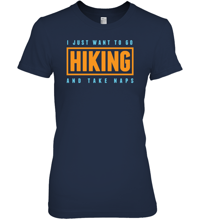 Apparel Ladies Premium Tee / Black / S Go Hiking And Take Naps