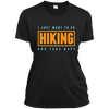 Apparel Ladies Short Sleeve Moisture-Wicking Shirt / Black / Small I Just Want to go Hiking and Take Naps! Athletic Tee