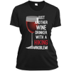 Apparel Ladies Short Sleeve Moisture-Wicking Shirt / Black / Small Just Another Wine Drinker... Athletic Tee