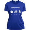 Apparel Ladies Short Sleeve Moisture-Wicking Shirt / True Royal / Small My Plan for Today! Athletic Tee