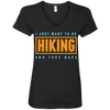 Apparel Ladies' V-Neck Tee / Black / Small I Just Want to go Hiking and Take Naps! V-Neck Tee