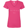 Apparel Ladies' V-Neck Tee / Hot Pink / Small I Like to Be on Top! V-Neck Tee