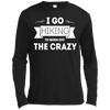 Apparel Long Sleeve Moisture Absorbing Shirt / Black / Small I go Hiking to Burn off the Crazy - Long Sleeve