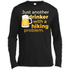 Apparel Long Sleeve Moisture Absorbing Shirt / Black / Small Just another beer drinker... DO NOT TOUCH