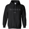 Apparel Pullover Hoodie 8 oz / Black / Small I Like to be on Top - Hoodie