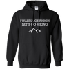 Apparel Pullover Hoodie 8 oz / Black / Small I Wanna Get High...Let's Go Hiking! Hoodie
