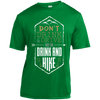 Apparel Short Sleeve Moisture-Wicking Shirt / Kelly Green / Small Don't Drink and Drive... Athletic Tee