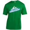 Apparel Short Sleeve Moisture-Wicking Shirt / Kelly Green / Small Forget the Gym...I Wanna Go Hiking! Athletic Tee