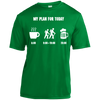 Apparel Short Sleeve Moisture-Wicking Shirt / Kelly Green / Small My Plan for Today - Athletic Tee