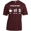 Apparel Short Sleeve Moisture-Wicking Shirt / Maroon / Small My Plan for Today - Athletic Tee